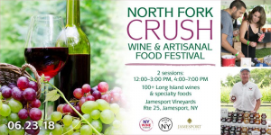 North Fork Crush Wine and Food Festival